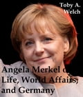 Angela Merkel on Life, World Affairs, and Germany d3300d48-520e-435e-9945-f4a11e2e208d