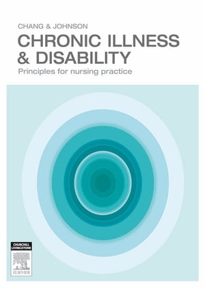 Chronic Illness and Disability Principles for Nursing Practice