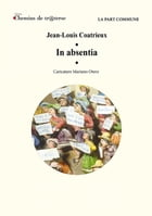 In absentia by Jean-Louis Coatrieux