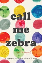 Call Me Zebra Cover Image