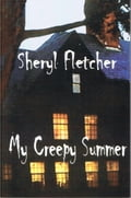 My Creepy Summer a16916e5-86a9-4c56-8f0c-f28a994b336c