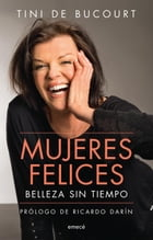 Mujeres felices by Tini de Bucourt