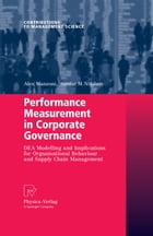 Performance Measurement in Corporate Governance: DEA Modelling and Implications for Organisational…
