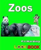 Zoos: A LOOK BOOK Easy Reader by P.J. Harding