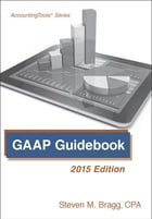 GAAP Guidebook: 2015 Edition by Steven Bragg