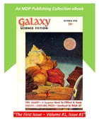 Galaxy Science Fiction October 1950: The Original First Issue by MDP Publishing