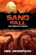 Sand Fall: The Complete Trilogy 62536763-3640-4157-94e7-dfe5ffef36d9