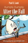 Humpty Dumpty: After the Fall Cover Image