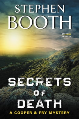 Book Secrets of Death: A Cooper and Fry Mystery by Stephen Booth