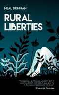 9789887794844 - Neal Drinnan: Rural Liberties - Book
