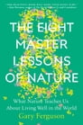 The Eight Master Lessons of Nature Cover Image