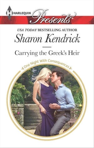 Carrying the Greek's Heir by Sharon Kendrick