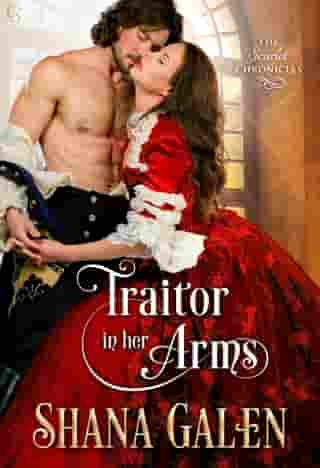 Traitor in Her Arms: A Scarlet Chronicles Novel by Shana Galen