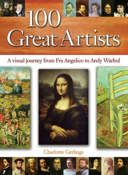 Book 100 Great Artists by Charlotte Gerlings