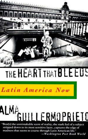 The Heart That Bleeds Latin America Now