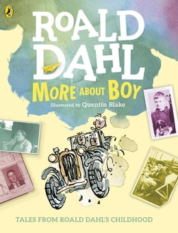 Book More About Boy: Tales of Childhood by Roald Dahl
