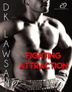 Fighting Attraction by DK Lawsan