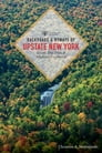 Backroads & Byways of Upstate New York (First Edition) (Backroads & Byways) Cover Image