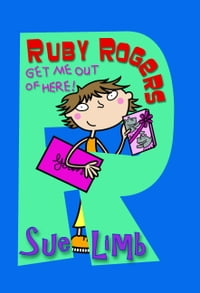 Ruby Rogers: Get Me Out of Here!: Ruby Rogers 9