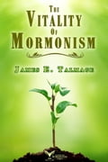 The Vitality of Mormonism faf7938d-ed87-4786-8486-89cf9e22eefd