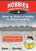 How to Start a Hobby in Cheerleading