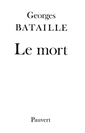 Le Mort by Georges Bataille