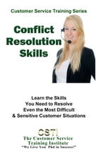 Conflict Resolution by The Customer Service Training Institute