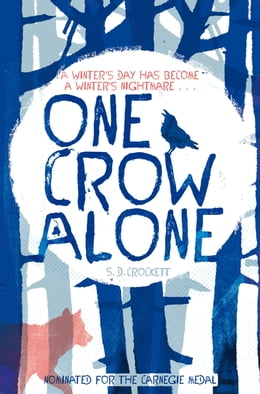 Book One Crow Alone by S. D. Crockett