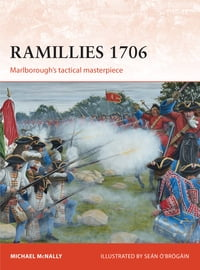 Ramillies 1706: Marlborough's tactical masterpiece
