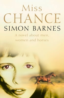 Book Miss Chance by Simon Barnes