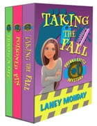 Brenna Battle Cozy Mystery Box Set (Books 1-3): Taking the Fall, Poisoned Pin, and Thrown Off 3 Book Set by Laney Monday