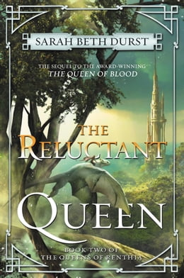 Book The Reluctant Queen: Book Two of The Queens of Renthia by Sarah Beth Durst