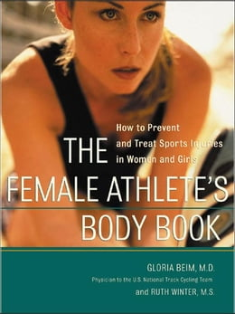 Book The Female Athlete's Body Book by Beim, Gloria