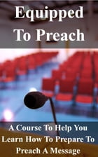 Equipped To Preach Workbook by Jerry Simmons