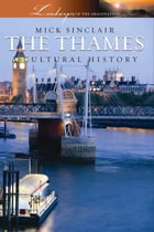 The Thames by Mick Sinclair