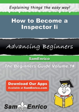 How to Become a Inspector Ii: How to Become a Inspector Ii by Ami Dollar