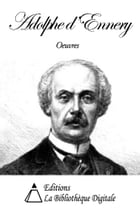 Oeuvres de Adolphe d'Ennery by Adolphe d'Ennery