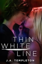 Thin White Line by J.A. Templeton