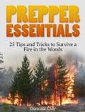 Prepper Essentials: 25 Tips and Tricks to Survive a Fire in the Woods 0ada0c81-eee3-4f9e-9319-2f7211acaad9