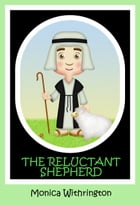 The Reluctant Shepherd by Monica Withrington