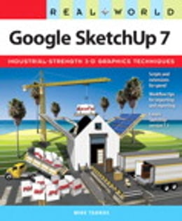 Book Real World Google SketchUp 7 by Mike Tadros