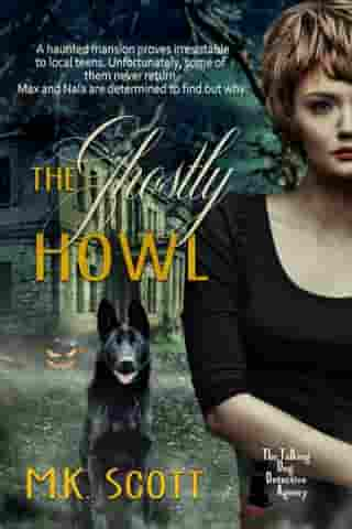 The Ghostly Howl by M K Scott