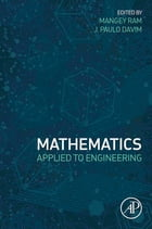 Mathematics Applied to Engineering by Mangey Ram