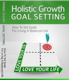 Holistic Growth Goal Setting by Anonymous