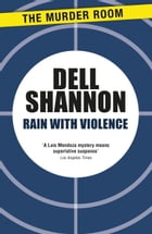 Rain with Violence by Dell Shannon