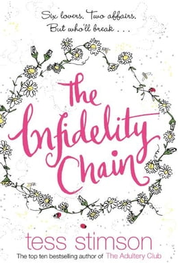 Book The Infidelity Chain by Tess Stimson