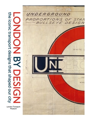 London By Design the iconic transport designs that shaped our city