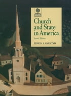 Church and State in America by Edwin S. Gaustad