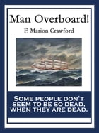 Man Overboard! by F. Marion Crawford
