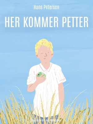 Her kommer Petter by Hans Peterson